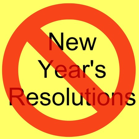 no-new-years-resolutions[1]