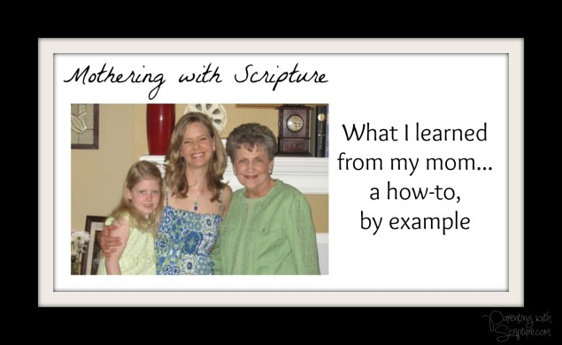 Mothering with Scripture